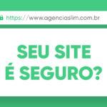 Certificado SSL. Como tornar seu site seguro