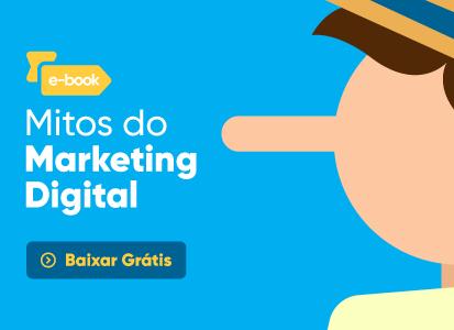 Mitos do Marketing Digital - E-book